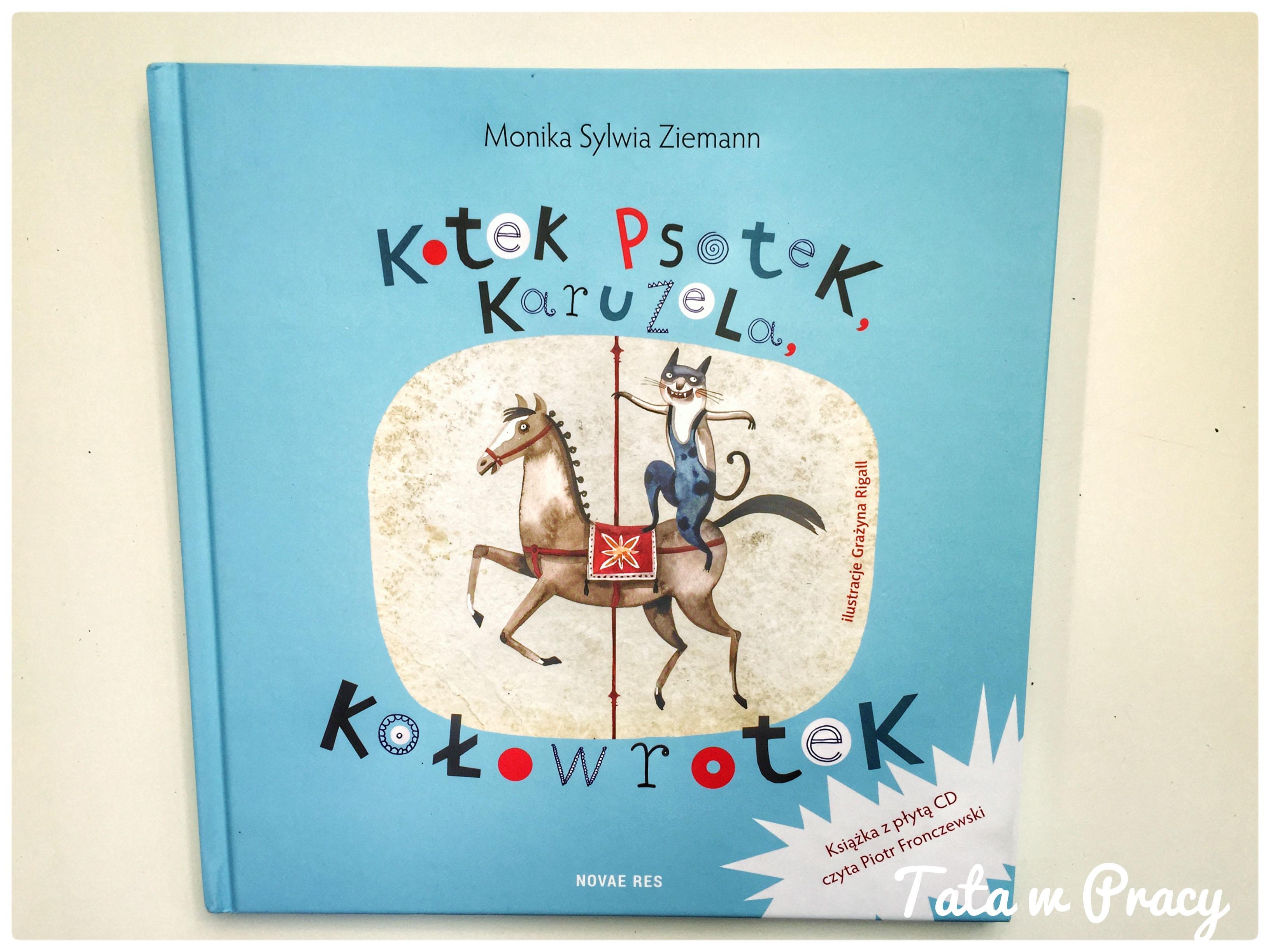 """Kotek Psotek Karuzela Kołowrotek"", Wydawnictwo Novae Res"