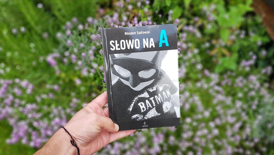 Słowo na A - Nikodem Sadłowski - Autyzm