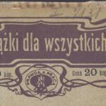 Dobre i złe wychowanie w przykładach - 1904 rok